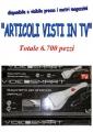 Stock articoli promozionali visti in TV