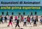 per ampliamenti assunzioni di istruttori sport e ballo, animatori vari, anche prima esperienza